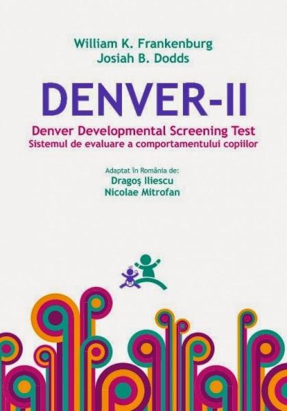 DENVER II- Denver Developmental Screening Test II (DDST II) - Sistemul de evaluare a comportamentului copiilor