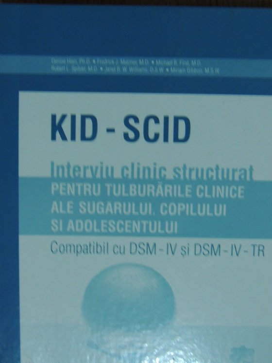 Interviu clinic structurat pentru tulburarile clinice ale sugarului, copilului si adolescentului KID-SCID