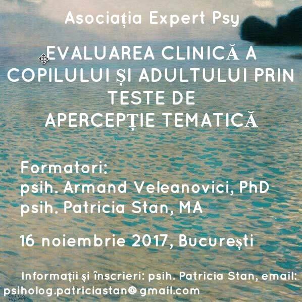 Workshop: Evaluarea clinică a copilului și adultului prin teste de apercepție tematică