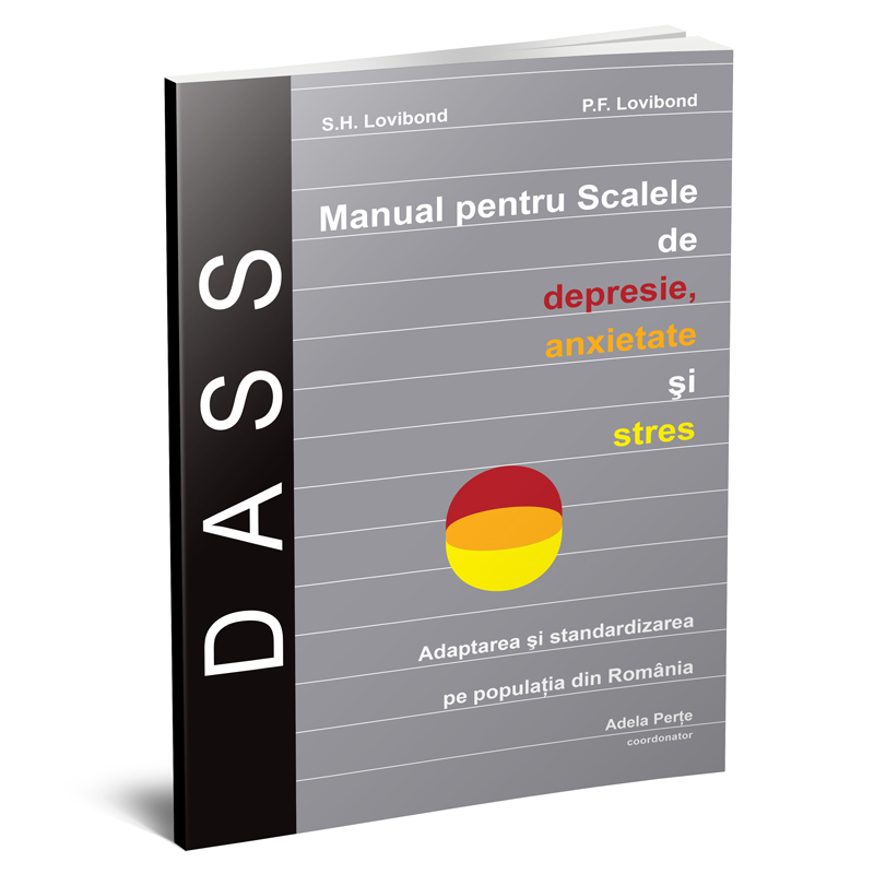 DASS – Scalele de Depresie, Anxietate și Stres