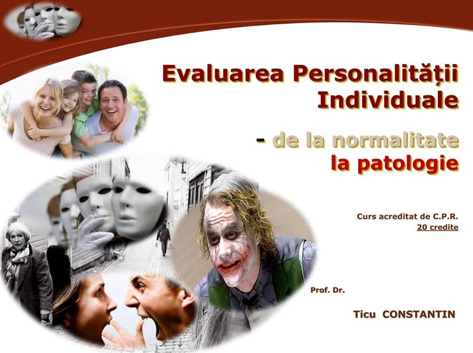 Evaluarea personalității – de la normalitate la patologie