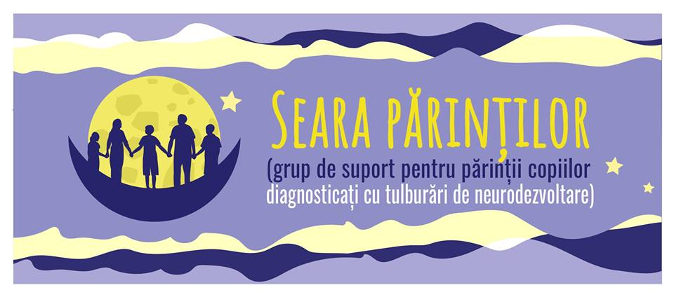 Grup de suport pentru părintii copiilor diagnosticați cu tulburări de neurodezvoltare: Seara părinților
