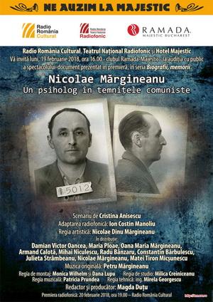 """Nicolae Mărgineanu – Un psiholog în temnițele comuniste, premieră în seria """"Biografii, memorii"""" a Teatrului Național Radiofonic"""