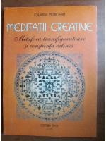 Meditații creative. Metafora transfiguratoare și conștiința extinsă - Iolanda Mitrofan
