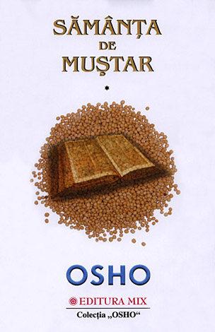 Sămânța de muștar – Osho